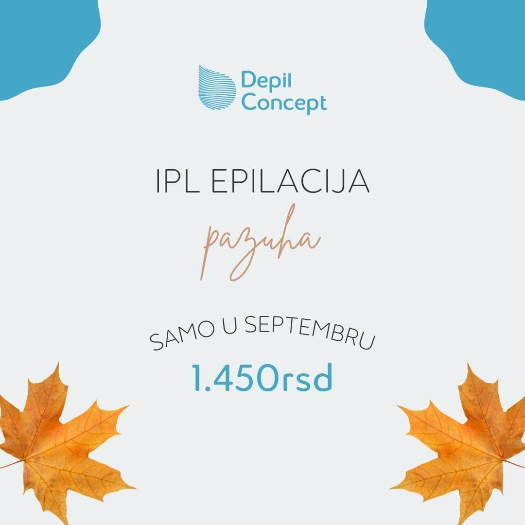 depilconcept-srbija-laserska-ipl-epilacija-za-zene-akcija-septembar-pazuh