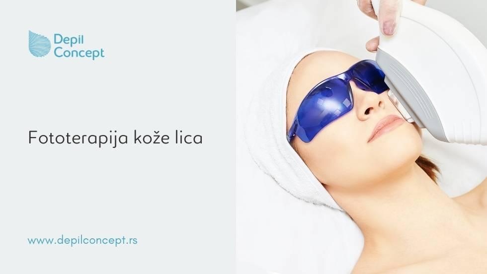 fototerapija koze lica depilconcept beograd akne rozacea fotopodmladjivanje bore