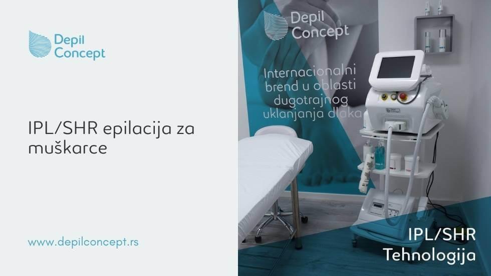 ipl shr epilacija za muškarce beograd depilconcept srbija